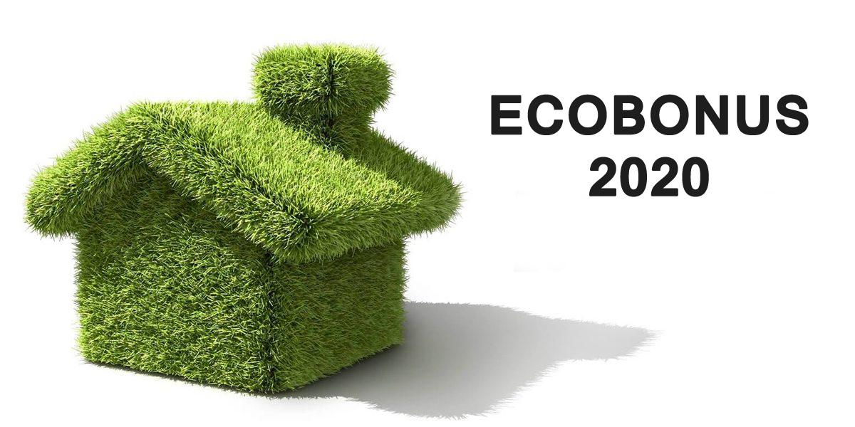 ecobonus 2020 cos'è come richiederlo cosa detrarre