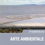 Arte & Natura – Arte Ambientale
